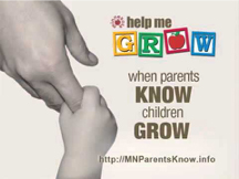 Help me Grow - when parents know, children grow. Http://mnparentsknow.info
